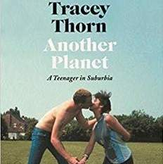 Book Tracey Thorn-Another Planet: A Teenager in Suburbia - Signed