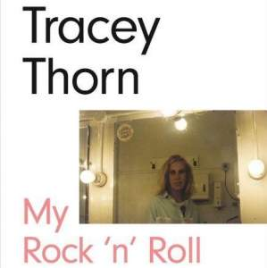 Book Tracey Thorn- My Rock n Roll Friend - Signed