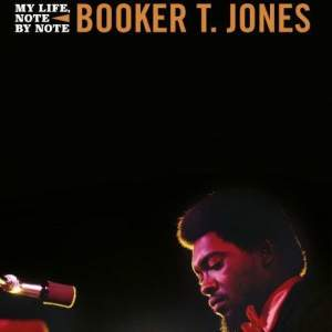 Book -Time is Tight: Note by Note by Booker T Jones - Signed