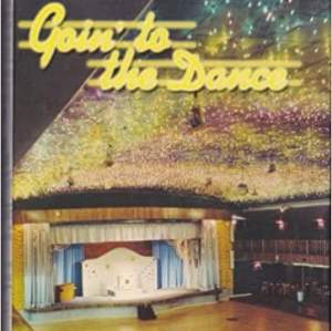 Goin' to the Dance: A Personal History of the Boston Gliderdrome