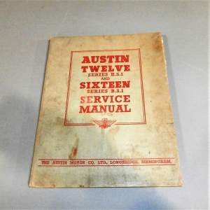 Austin Twelve Series H.S.1. and Sixteen Series B.S.1 Service Manual