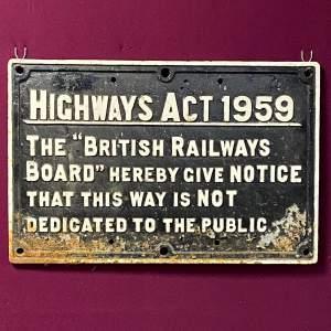British Railways Highways Act Cast Iron Sign