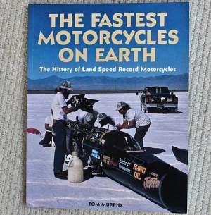 The Fastest Motorcycles on Earth Book by Tom Murphy - Whitehorse Press