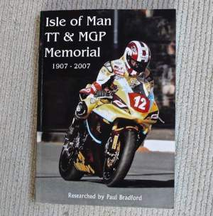 Isle of Man TT and MGP Memorial by Paul Bradford Limited Edition Book